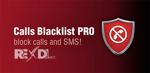 Calls Blacklist PRO 3 2 36 Patched Apk for Android
