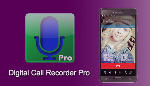 Digital Call Recorder Pro apk