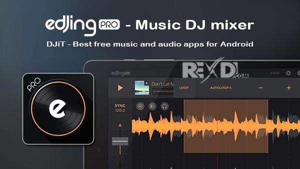 edjing PRO - Music DJ mixer 1 5 4 Apk (Full Paid) for Android