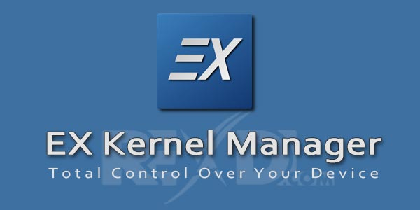 EX Kernel Manager 2 56 Patched Apk for Android