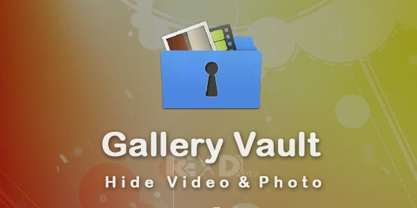 Gallery Vault-Hide Video&Photo Pro 2.9.8 Apk for Android