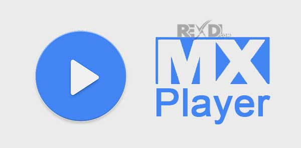MX Player Pro 1.14.2 (FULL) Apk + Mod for Android