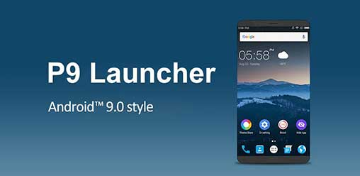 P9 Launcher Android