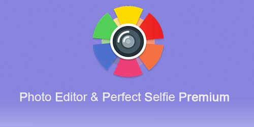 Photo Editor & Perfect Selfie Premium