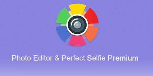 Photo Editor & Perfect Selfie Premium
