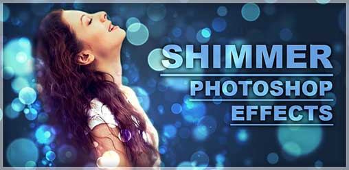 Shimmer Photoshop Effects Premium