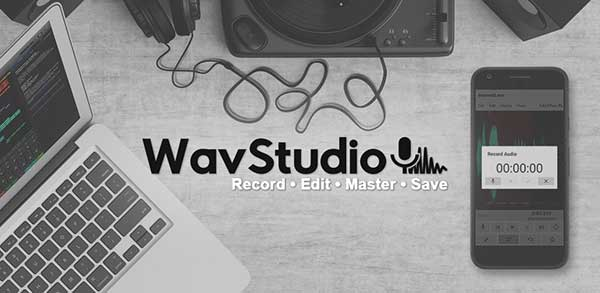 WavStudio Audio Recorder & Editor 1 76 (Pro) Apk for Android