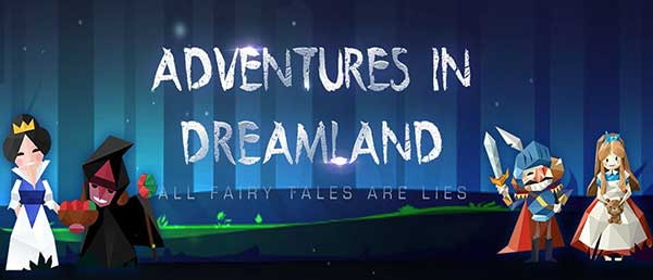 Adventures in Dreamland