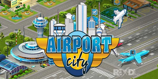 Airport City 4.11.4 Apk + Mod for Android