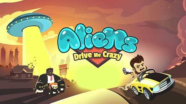 Aliens Drive Me Crazy Unlimited Money Android Apk Mod Revdl