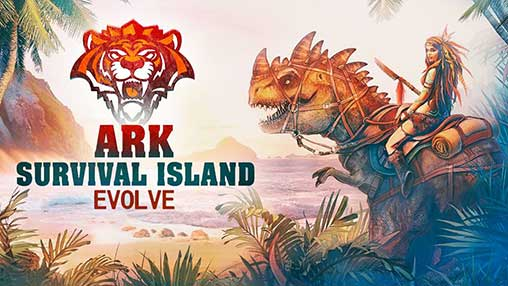 ARK Survival Island Evolve 3d 1 19 Apk + Mod for Android