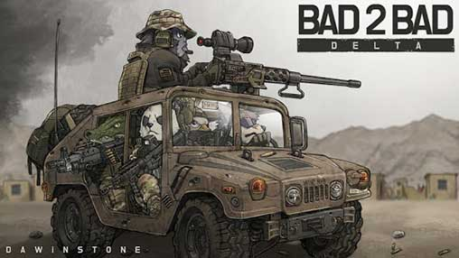 BAD 2 BAD: DELTA