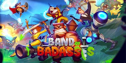 Band of Badasses: Run & Shoot