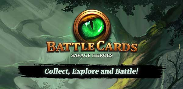 Battle Cards Savage Heroes Mod