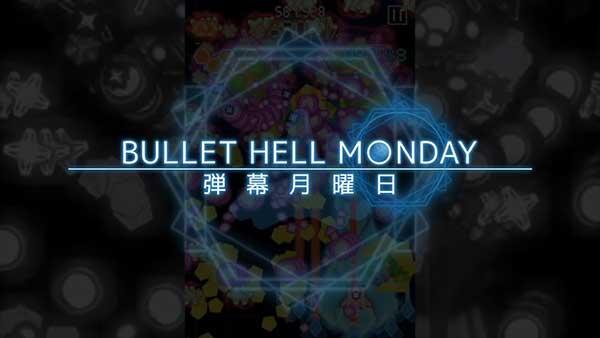 Bullet Hell Monday Mod