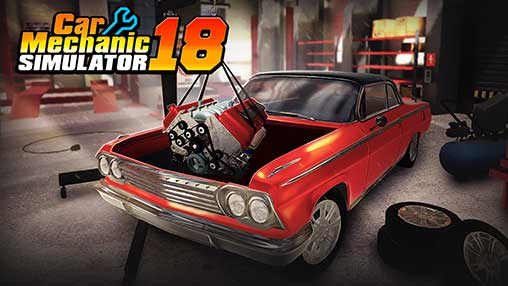 Car Mechanic Simulator 18 1 2 2 Apk + MOD (Money) Android