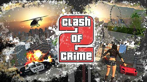 Clash of Crime Mad City War