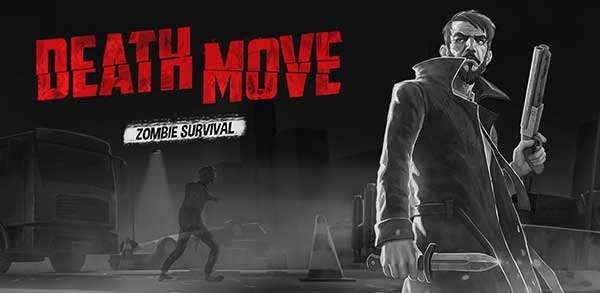 Death Move: Zombie Survival Mod