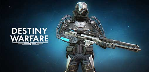 Destiny Warfare: Sci-Fi FPS