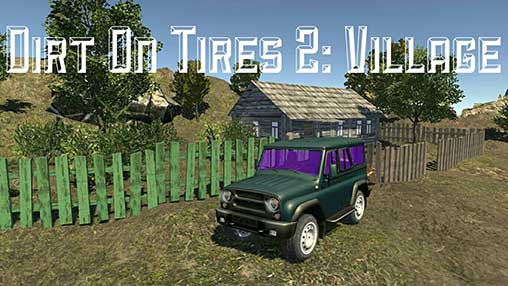 Dirt On Tires 2: Village
