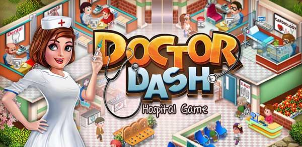 Doctor Dash : Hospital Game Mod