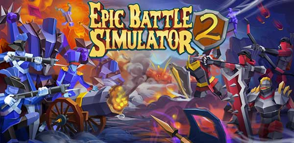 Epic Battle Simulator 2 Apk + Mod Money for Android