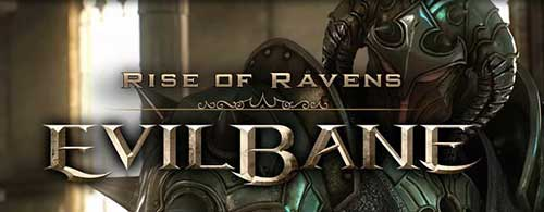 EvilBane Rise of Ravens