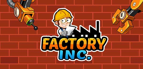 Download Factory Inc. Apk + Mod (Unlocked) for Android