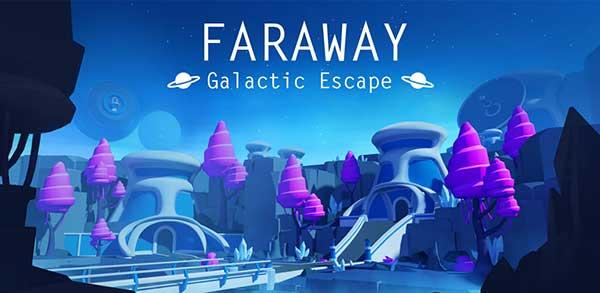 Faraway: Galactic Escape Mod