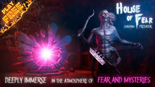 House of Fear: Surviving Predator Apk