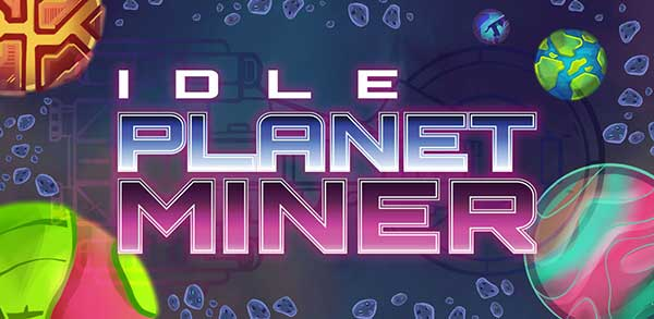 Idle Planet Miner