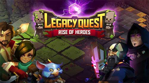 Legacy Quest Rise of Heroes