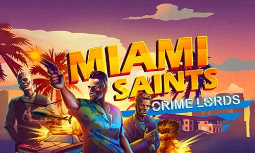 Miami Saints Crime lords