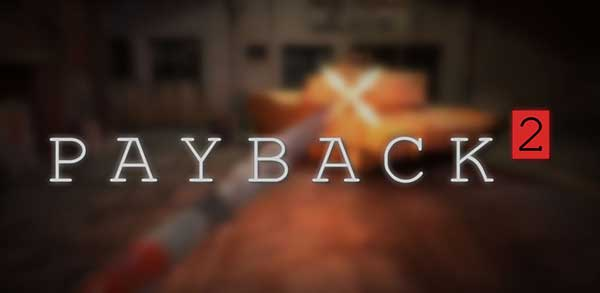 Payback 2 The Battle Sandbox Money for Android Apk Mod Revdl