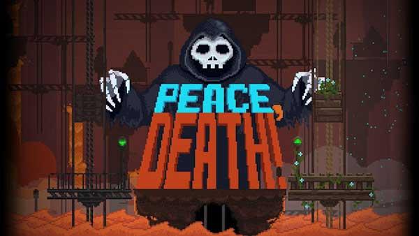 Peace, Death! Mod