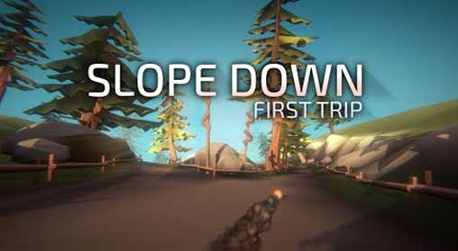 Slope Down: First Trip