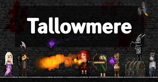 Tallowmere 350 16 Apk + Mod Key, Money for Android