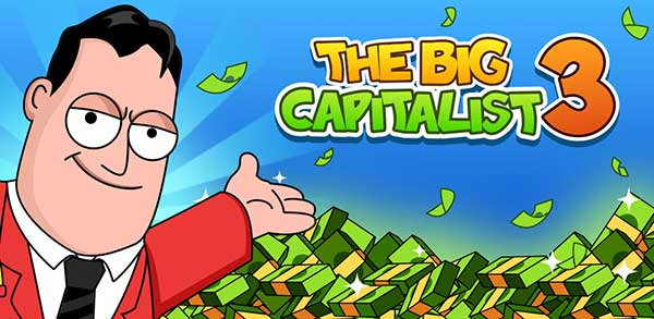 The Big Capitalist 3 Mod