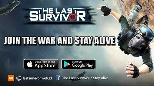 The Last Survivor : Stay Alive