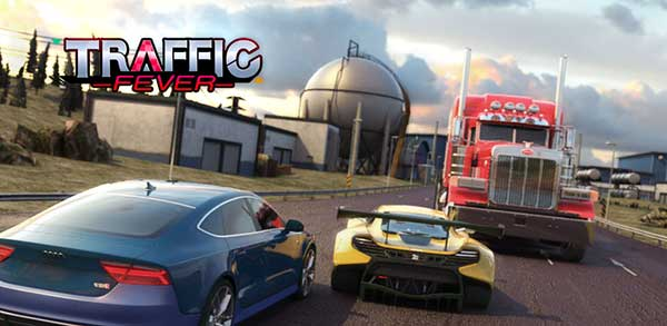 Traffic Fever Mod
