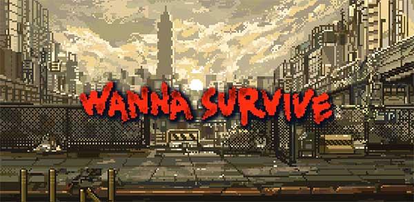 Wanna Survive Mod