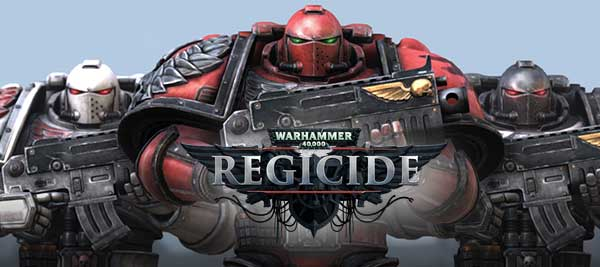 Warhammer 40,000 Regicide