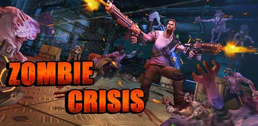 Zombie Crisis 2 1 3120 Apk + Mod Money for Android