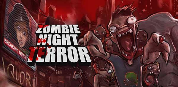 Zombie Night Terror Mod