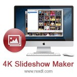 4K Slideshow Maker 1.5.6 MacOSX - Create slideshows with 4k images