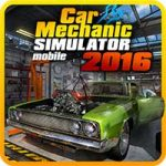 Car Mechanic Simulator 2016 1.1.1 Apk Mod Money Android