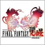 FINAL FANTASY AWAKENING 1.7.2 Apk + Mod + Data for Android